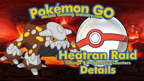 Pokemon GO Heatran Raid, Pokemon GO Heatran Raid Guide, Pokemon GO Heatran Weakness, Pokemon GO Heatran Counters, Best Pokemon to use against Heatran, Best Pokemon for Heatran Raid, Pokemon Five Star Legendary Raid