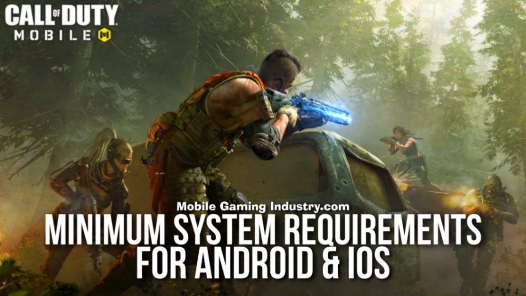 Call of Duty Mobile, Call of Duty Mobile Minimum Requirements, COD Mobile System Requirements, Call of Duty Mobile Requirements for Android, Call of Duty Mobile Requirements for iOS, CODM Requirements