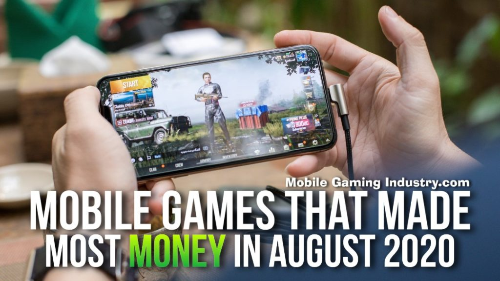 Top Grossing Mobile Games August 2020, Top earning mobile games August 2020, What Mobile Games Made the Most Money, Top earning Android games August 2020, Top Earning iOS games August 2020