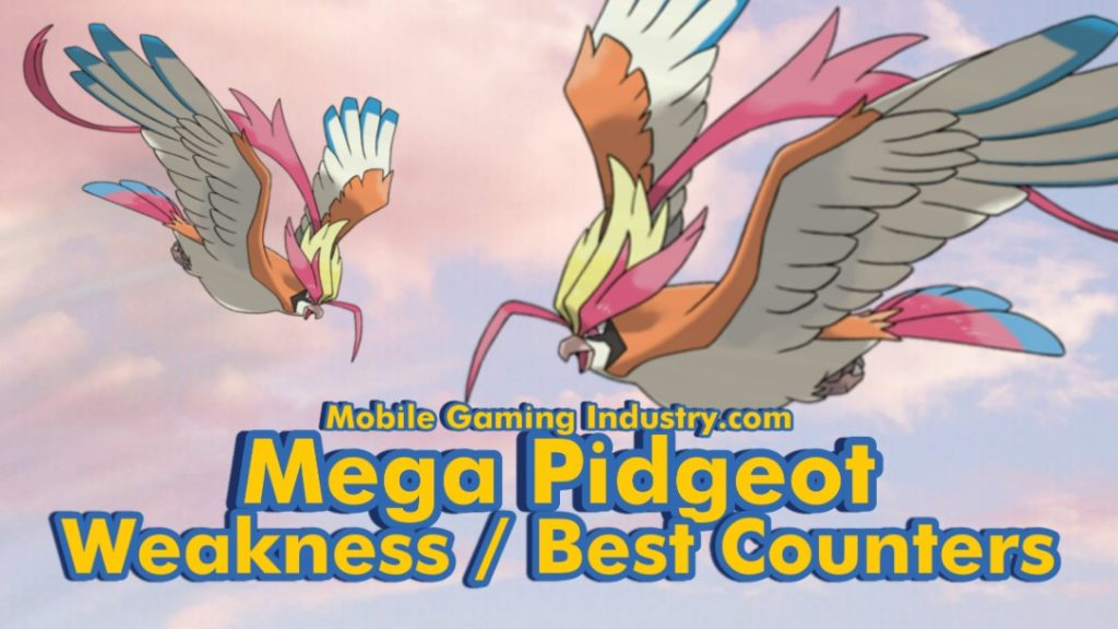 Pokemon GO Mega Pidgeot, Mega Pidgeot, Pidgeot Mega Energy, Pidgeot Mega Evoution, Mega Pidgeot Raid, Mega Evolve Pidgeot, Mega Pidgeot Weakness, Mega Pidgeot Counters, Mega Pidgeot Weakness