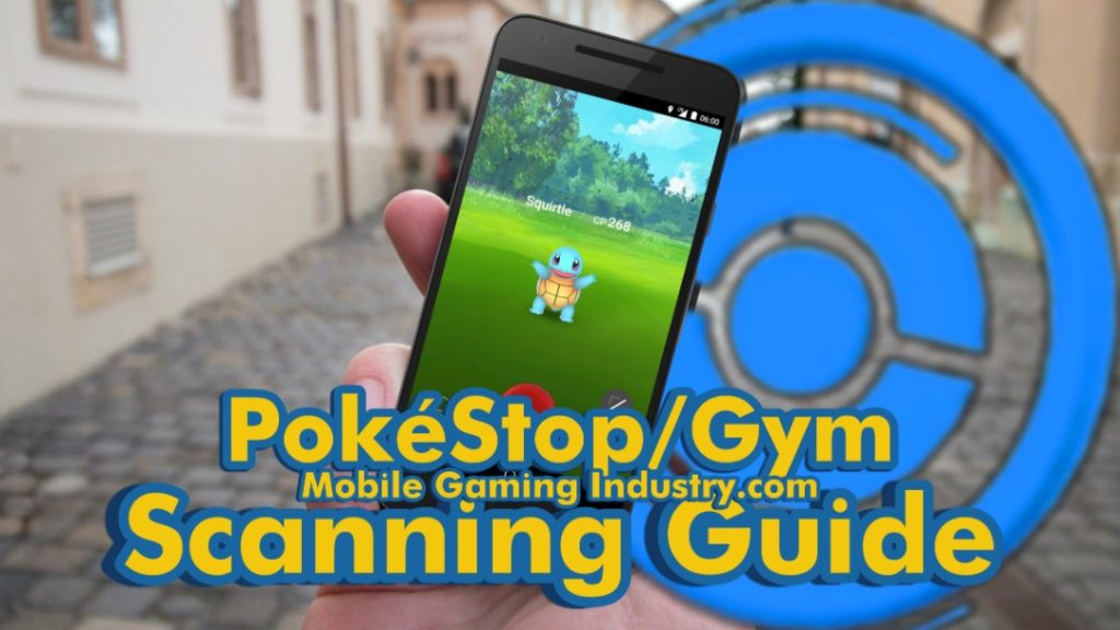 Pokemon GO, PokeStop Scanning, How to Scan PokeStop, PokeStop Gym Scanning, PokeStop Scanning Guide, What is PokeStop Scanning